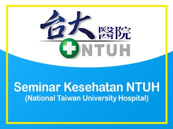 Seminar Kesehatan NTUH (National Taiwan University Hospital) 2015